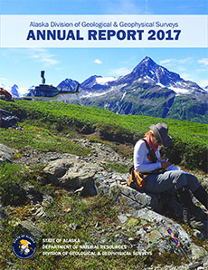 Alaska Division of Geological & Geophysical Surveys Annual Report 2017